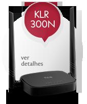 Roteador KLR 300N